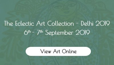 The Eclectic Art Collection - Delhi 2019